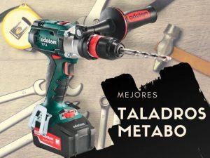 mejores taladros metabo