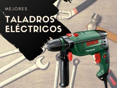 mejores taladros electricos